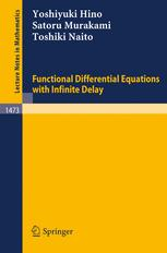 Functional Differential Equations with Infinite Delay