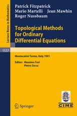 Topological Methods for Ordinary Differential Equations