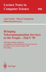 Bringing Telecommunication Services to the People — IS&N '95
