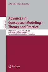 Advances in Conceptual Modeling - Theory and Practice