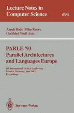 PARLE '93 Parallel Architectures and Languages Europe