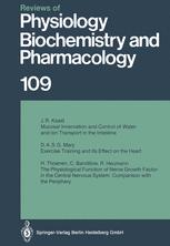 Reviews of Physiology, Biochemistry and Pharmacology, Volume 109