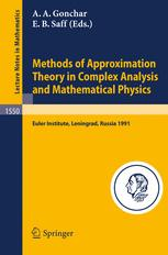Methods of Approximation Theory in Complex Analysis and Mathematical Physics