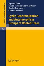 Cyclic Renormalization and Automorphism Groups of Rooted Trees