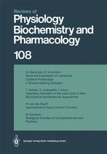 Reviews of Physiology, Biochemistry and Pharmacology, Volume 108
