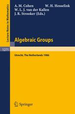 Algebraic Groups Utrecht 1986