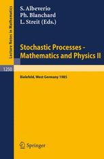 Stochastic Processes — Mathematics and Physics II