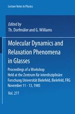 Molecular Dynamics and Relaxation Phenomena in Glasses