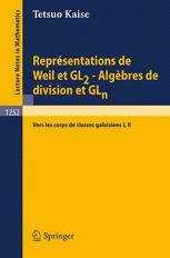 Représentations de Weil et GL2 Algèbres de division et GLn