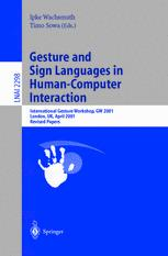 Gesture and Sign Language in Human-Computer Interaction