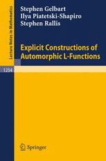 Explicit Constructions of Automorphic L-Functions