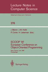 ECOOP' 87 European Conference on Object-Oriented Programming