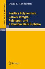 Positive Polynomials, Convex Integral Polytopes, and a Random Walk Problem