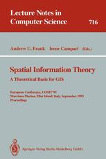 Spatial Information Theory A Theoretical Basis for GIS