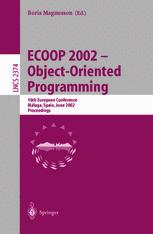 ECOOP 2002 — Object-Oriented Programming