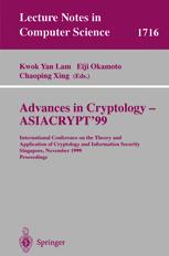 Advances in Cryptology - ASIACRYPT'99
