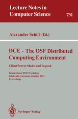 DCE — The OSF Distributed Computing Environment Client/Server Model and Beyond