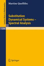 Substitution Dynamical Systems-Spectral Analysis