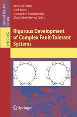 Rigorous Development of Complex Fault-Tolerant Systems
