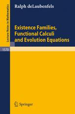 Existence Families, Functional Calculi and Evolution Equations
