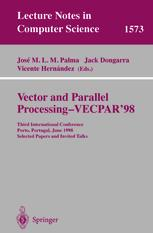 Vector and Parallel Processing – VECPAR'98