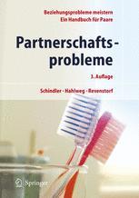 Partnerschaftsprobleme: Möglichkeiten zur Bewältigung