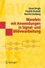 Wavelets mit Anwendungen in Signal- und Bildbearbeitung