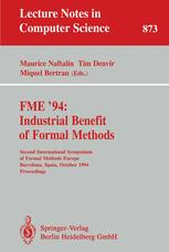 FME '94: Industrial Benefit of Formal Methods