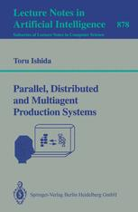 Parallel, Distributed and Multiagent Production Systems