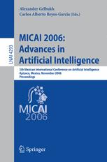MICAI 2006: Advances in Artificial Intelligence