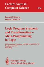 Logic Program Synthesis and Transformation — Meta-Programming in Logic