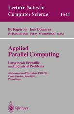 Applied Parallel Computing Large Scale Scientific and Industrial Problems