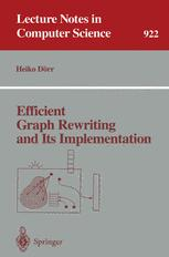 Efficient Graph Rewriting and Its Implementation