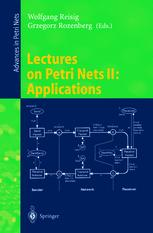 Lectures on Petri Nets II: Applications