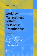 Workflow Management Systems for Process Organisations
