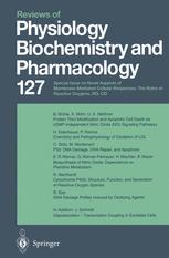 Reviews of Physiology Biochemistry and Pharmacology, Volume 127
