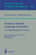 Trends in Natural Language Generation An Artificial Intelligence Perspective