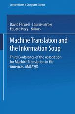 Machine Translation and the Information Soup