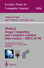 Medical Image Computing and Computer-Assisted Intervention — MICCAI'98