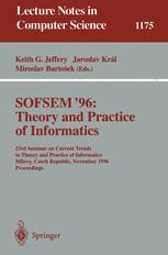 SOFSEM'96: Theory and Practice of Informatics