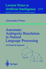 Automatic Ambiguity Resolution in Natural Language Processing