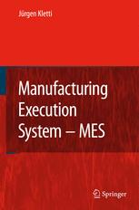 Manufacturing Execution Systems — MES