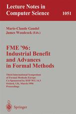 FME'96: Industrial Benefit and Advances in Formal Methods