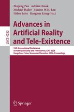 Advances in Artificial Reality and Tele-Existence