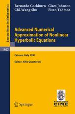Advanced Numerical Approximation of Nonlinear Hyperbolic Equations