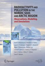 Radioactivity and Pollution in the Nordic Seas and Arctic Region