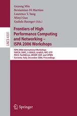 Frontiers of High Performance Computing and Networking – ISPA 2006 Workshops