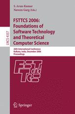 FSTTCS 2006: Foundations of Software Technology and Theoretical Computer Science