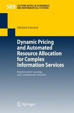 Dynamic Pricing and Automated Resource Allocation for Complex Information Services