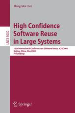 High Confidence Software Reuse in Large Systems